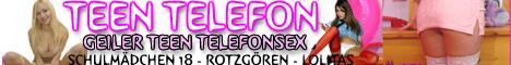204 Das Teen Sextelefon - Teen Telefonsex mit frechen Biestern